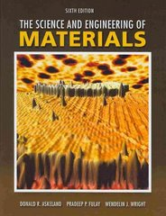 The Science and Engineering of Materials 6th edition 9780495296027 0495296023