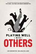 Playing Well with Others 1st Edition 9780937609583 0937609587