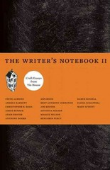 The Writer's Notebook II 1st Edition 9781935639466 1935639463