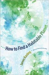How to Find a Habitable Planet 1st Edition 9780691156279 0691156271