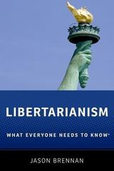 Libertarianism: What Everyone Needs to KnowRG 1st Edition 9780199933907 0199933901