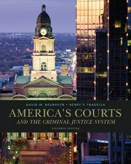 America's Courts and the Criminal Justice System 11th Edition 9781285061948 1285061942