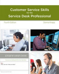 A Guide to Customer Service Skills for the Service Desk Professional 4th Edition 9781285063584 1285063589