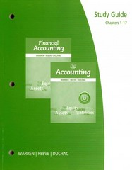 Study Guide, Chapters 1-17 for Warren/Reeve/Duchac's Accounting, 25th and Financial Accounting, 13th 25th edition 9781285073118 1285073118