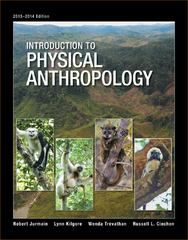 Introduction to Physical Anthropology, 2013-2014 Edition 14th Edition 9781285061979 1285061977