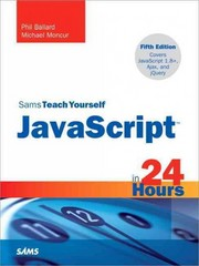 JavaScript in 24 Hours, Sams Teach Yourself 5th Edition 9780672336089 0672336081