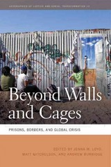 Beyond Walls and Cages 1st Edition 9780820344126 0820344125