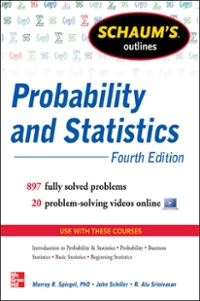 Schaum's Outline of Probability and Statistics, 4th Edition 4th Edition 9780071795586 0071795588