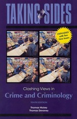 Taking Sides: Clashing Views in Crime and Criminology, Expanded 10th Edition 9780078050374 0078050375