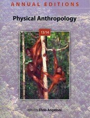Annual Editions: Physical Anthropology 13/14 22nd Edition 9780078135903 0078135907
