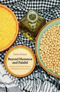 Beyond Hummus and Falafel 1st Edition 9780520262324 0520262328
