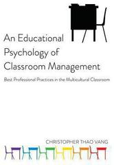 An Educational Psychology of Classroom Management 0 9781433115714 1433115719