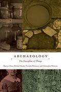 Archaeology 1st Edition 9780520274174 0520274172