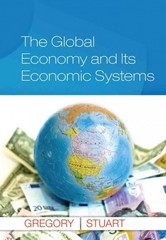 The Global Economy and Its Economic Systems 1st Edition 9781285657370 1285657373