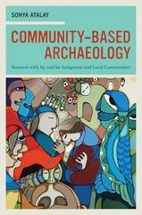 Community-Based Archaeology 1st Edition 9780520953468 0520953460