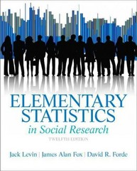 Elementary Statistics in Social Research 12th Edition 9780205845484 0205845487