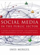 Social Media in the Public Sector 1st Edition 9781118109946 1118109945