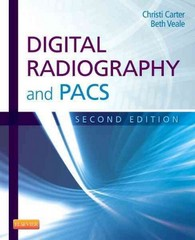 Digital Radiography and PACS 2nd Edition 9780323086448 0323086446
