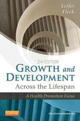 Growth and Development Across the Lifespan 2nd Edition 9781455745456 1455745456