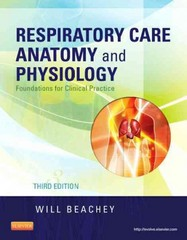 Respiratory Care Anatomy and Physiology 3rd Edition 9780323078665 0323078664