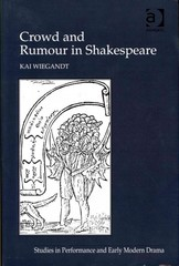 Crowd and Rumour in Shakespeare 1st Edition 9781317156888 1317156889