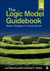 The Logic Model Guidebook 2nd Edition 9781452216751 1452216754
