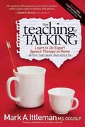 The Teaching of Talking 1st Edition 9781614482536 1614482535