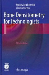 Bone Densitometry for Technologists 3rd Edition 9781461436249 1461436249
