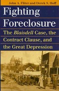 Fighting Foreclosure 1st Edition 9780700618729 0700618724