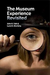 Museum Experience Revisited 1st Edition 9781611320459 1611320453