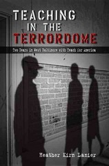 Teaching in the Terrordome 1st Edition 9780826219862 0826219861
