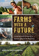 Farms with a Future 1st Edition 9781603584388 1603584382