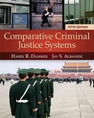 Comparative Criminal Justice Systems 5th Edition 9781285067865 128506786X