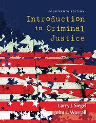 Introduction to Criminal Justice 14th Edition 9781285069012 1285069013