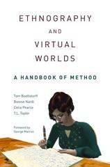 Ethnography and Virtual Worlds 1st Edition 9780691149516 0691149518