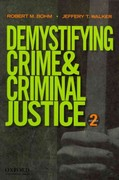 Demystifying Crime and Criminal Justice 2nd Edition 9780199843831 019984383X