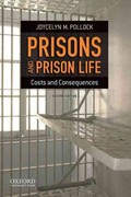 Prisons and Prison Life 2nd Edition 9780199783250 019978325X
