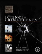 The Science of Crime Scenes 1st Edition 9780123864642 012386464X