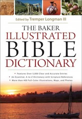 The Baker Illustrated Bible Dictionary 1st Edition 9780801012976 080101297X