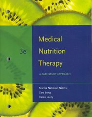 Medical Nutrition Therapy 3rd Edition 9781111804978 1111804974