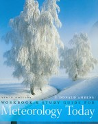 Meteorology Today: An Introduction to Weather, Climate, and the Environment. Study Guide/Workbook 9th edition 9780495564935 0495564931