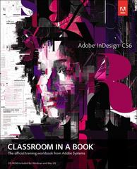 Adobe InDesign CS6 Classroom in a Book 1st Edition 9780321822499 0321822498