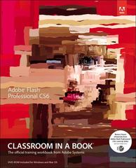 Adobe Flash Professional CS6 Classroom in a Book 1st Edition 9780321822512 032182251X