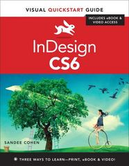InDesign CS6: Visual QuickStart Guide 1st Edition 9780321822536 0321822536