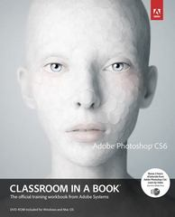 Adobe Photoshop CS6 Classroom in a Book 1st Edition 9780321827333 0321827333