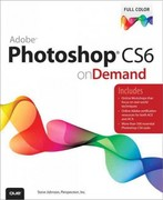 Adobe Photoshop CS6 on Demand 1st edition 9780789749338 0789749335