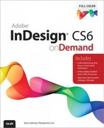 Adobe InDesign CS6 on Demand 1st Edition 9780789749345 0789749343