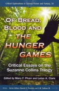 Of Bread, Blood and the Hunger Games 1st Edition 9780786470198 0786470194