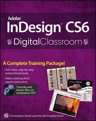 Adobe InDesign CS6 Digital Classroom 1st Edition 9781118124062 1118124065