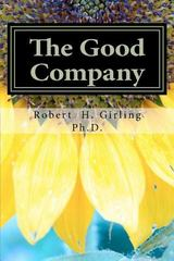 The Good Company 1st Edition 9780615602332 0615602339